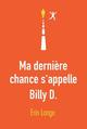 MA DERNIERE CHANCE S-APPELLE BILLY D